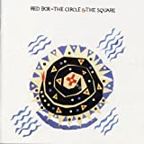 The Circle & The Square by Red Box (2009-02-27)