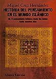 Historia del pensamiento en el mundo islámico, III: El pensamiento