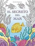 El Secreto del Mar: Busca los tesoros del barco hundido.