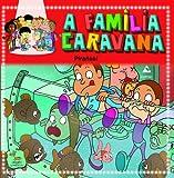 Pirañas! (A Familia Caravana)