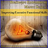 Improving Executive Functional Skills: White Noise