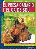 Dogo Canario Y El Ca De Bou, El. Nuevo Libro