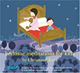 Bedtime Meditations for Kids (Calm Kids)