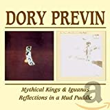 Previn Dory - Mythical Kings and Iguanas/Reflections In a Mud Puddle