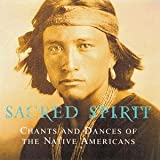 Sacred Spirit:Chants and Dances of the Native Americans - Various Artists