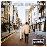 (What's the Story) Morning Glory? Cover