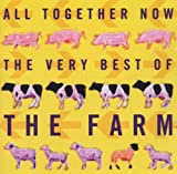All Together Now: THE VERY BEST OF THE FARM