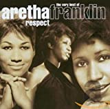 Respect - The Very Best Of Aretha Franklin - Aretha Franklin