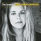 Essential Mary Chapin Carpente