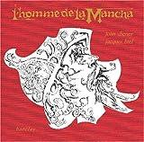 L' Homme de la Mancha (Man of La Mancha) French Cast
