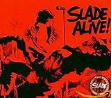 Slade Alive!: The Live Anthology