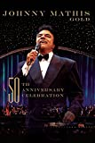 Johnny Mathis Gold: A 50Th Anniversary Celebration [DVD] [2006]