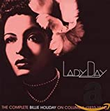 Lady Day: The Complete Billie Holiday On Columbia