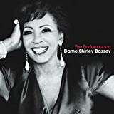 The Performance - Dame Shirley Bassey