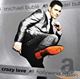 Crazy Love [Hollywood Edition] - Michael Buble