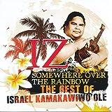 Somewhere Over The Rainbow - The Best Of - Israel Iz Kamakawiwo'Ole