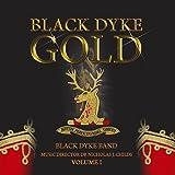 Black Dyke Gold - Volume I