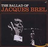 Ballad Of Jacques Brel