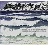 The Sound Of The Ocean Sound [VINYL]