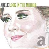 Look In The Mirror - Adele