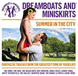 Dreamboats And Miniskirts: Summer In The City
