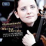 Szymanowski: Violin Concertos 1 and 2, Myths Op.30
