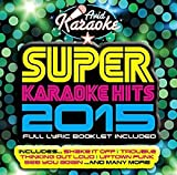 Super Karaoke Hits 2015 (Audio CD only)