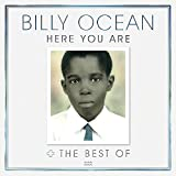 Here You Are: The Best Of Billy Ocean