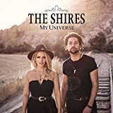 My Universe - The Shires