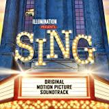 Sing (Original Motion Picture Soundtrack) - Various Artists