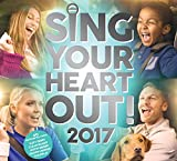 Sing Your Heart Out 2017 - Various Artists