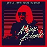 Atomic Blonde - Original Sound