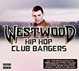 Westwood Hip Hop Club Bangers - Various Artists