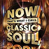 Now That's What I Call Classic Soul - Various