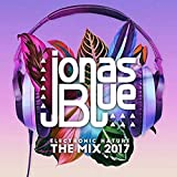 Jonas Blue: Electronic Nature - The Mix 2017 - Jonas Blue