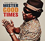 Mister Good Times - Norman Jay MBE