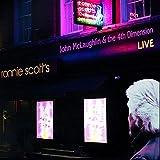 Live at Ronnie Scott's - John McLaughlin & The 4th Dimension