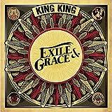 Exile & Grace - King King