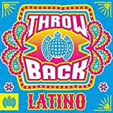 Throwback Latino - Ministry Of Sound - Various