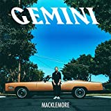 Gemini [Explicit Version] - Macklemore