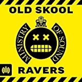 Old Skool Ravers - Ministry Of Sound - Various