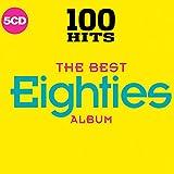 100 Hits - The Best Eighties Album