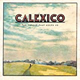 THE THREAD THAT KEEPS US (LIMITED 2CD DELUXE) - Calexico