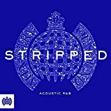 Stripped - Acoustic R&B - Ministry Of Sound - Various