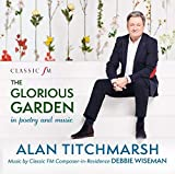 The Glorious Garden - Alan Titchmarsh