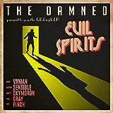 Evil Spirits - The Damned