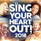 Sing Your Heart Out 2018 - Various Artists
