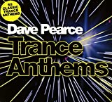 Trance Anthems - Dave Pearce