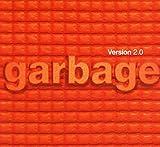 Version 2.0 - 20th Anniversary Edition - Garbage