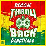 Throwback Reggae Dancehall - Ministry Of Sound Cover